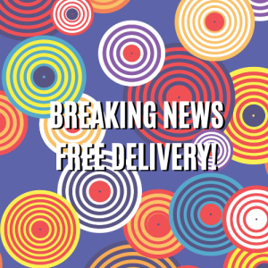 Breaking News! FREE DELIVERY